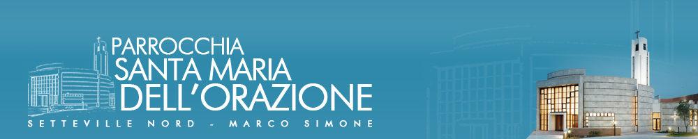 Parrocchia S.M. dell'Orazione a Setteville Nord-Marco Simone